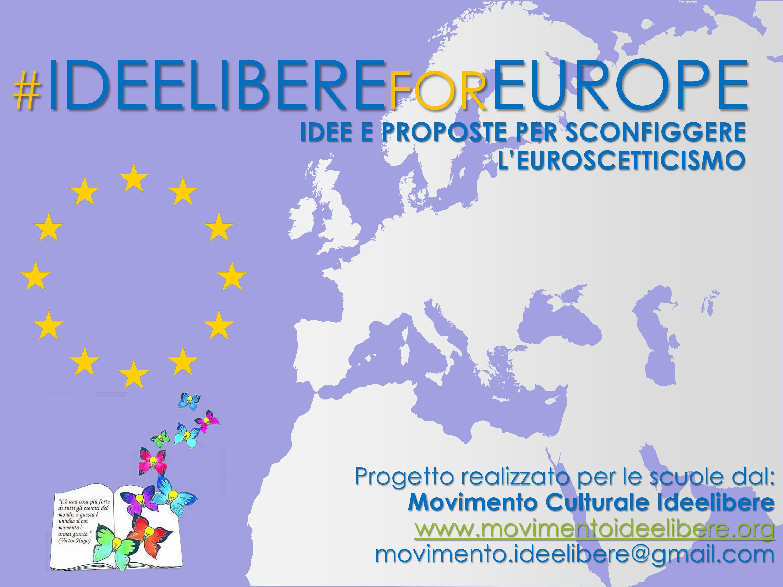 #IdeelibereForEurope - Progetto